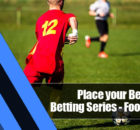 1 140x130 - Place your Bets: Sports Betting Series—Football Bets