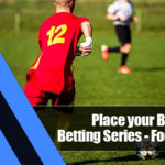 1 150x150 - Place your Bets: Sports Betting Series—Football Bets
