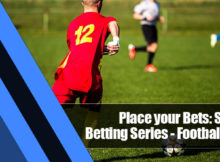 1 220x162 - Place your Bets: Sports Betting Series—Football Bets