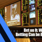 3 150x150 - Bet on It: Why Sports Betting Can be Beneficial