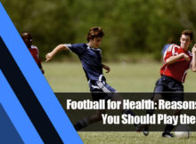 5 220x162 - Football for Health: Reasons Why You Should Play the Sport