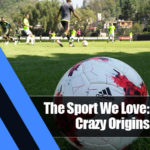 6 150x150 - The Sport We Love: Football's Crazy Origins and Facts
