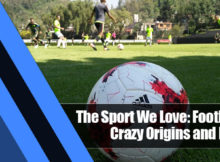 6 220x162 - The Sport We Love: Football's Crazy Origins and Facts