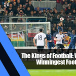 8 150x150 - The Kings of Football: Who Are the Winningest Football Clubs?