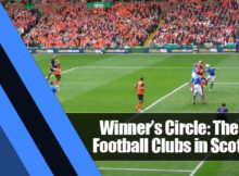 9 220x162 - Winner's Circle: The Best Football Clubs in Scotland
