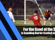 10 220x162 - For the Good of the Sport: Is Gambling Bad for Scottish football?